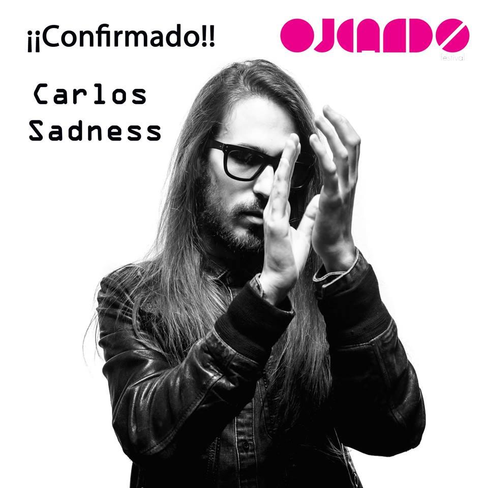 Carlos Sadness Ojeando 2016